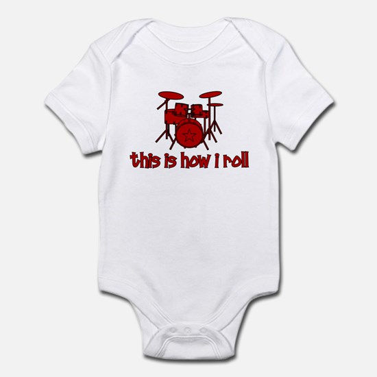 This Is How I Roll DRUMS Infant Bodysuit