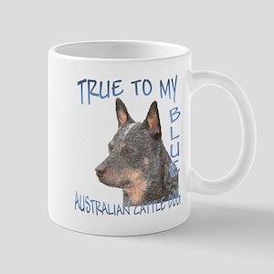 True To My Blue Mug