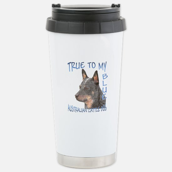 True To My Blue Stainless Steel Travel Mug