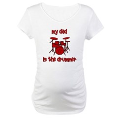 My Dad is the Drummer (drums) Shirt