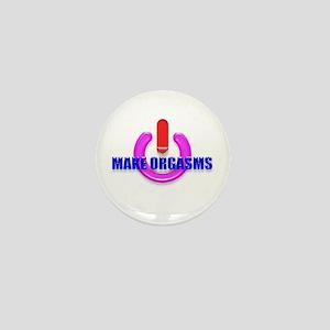 MAKE ORGASMS, Mini Button