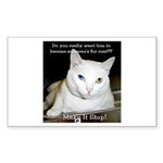 Make it Stop 6 Sticker (Rectangle 50 pk)