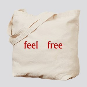 Feel Free Tote Bag