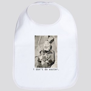 I Don't Do Easter. Bib