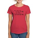 Just Say No Women's Dark T-Shirt