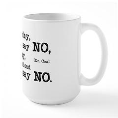 Just Say No Large Mug
