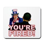 You're Fired! Mousepad