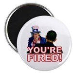 "You're Fired! 2.25"" Magnet (100 pack)"