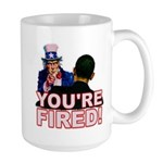 You're Fired! Large Mug