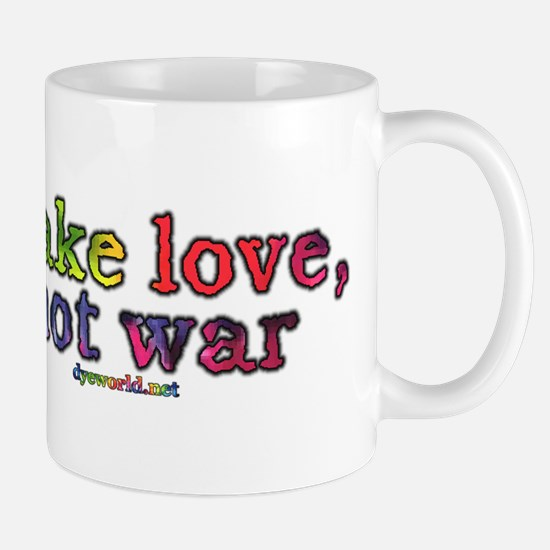 Make Love, Not War Mug
