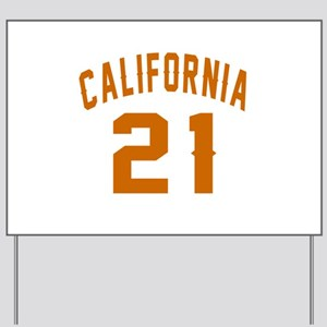 California 21 Birthday Designs Yard Sign