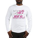 Not Just a SAHM Long Sleeve T-Shirt