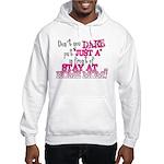 Not Just a SAHM Hooded Sweatshirt