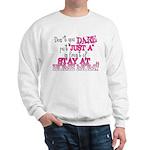 Not Just a SAHM Sweatshirt