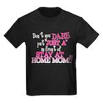 Not Just a SAHM Kids Dark T-Shirt