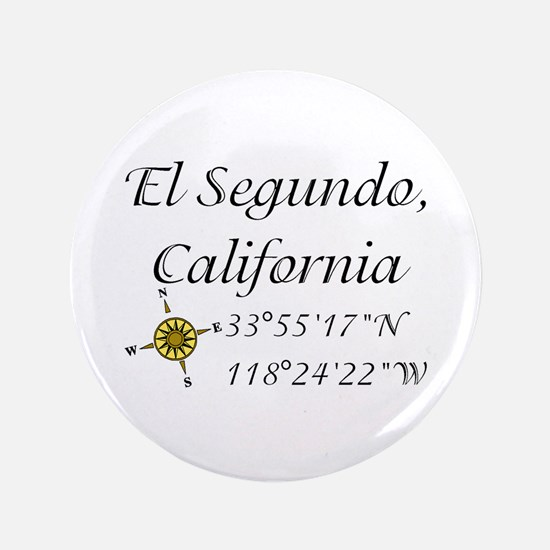 """EL SEGUNDO, CALIFORNIA 3.5"""" Button"""