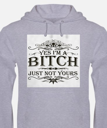 Just Not Yours Hoodie