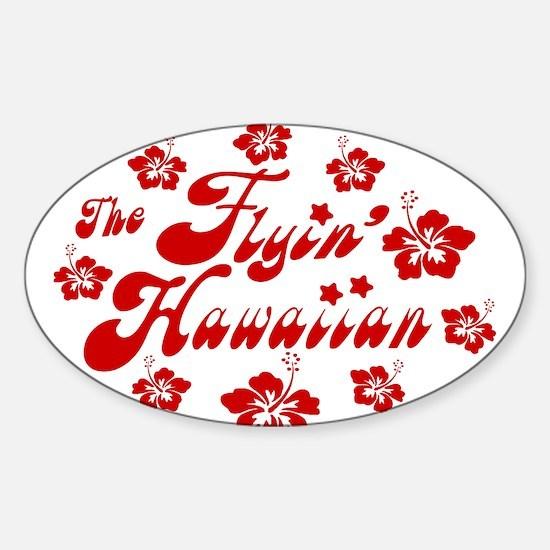 New Flyin' Hawaiian 2010 Sticker (Oval)