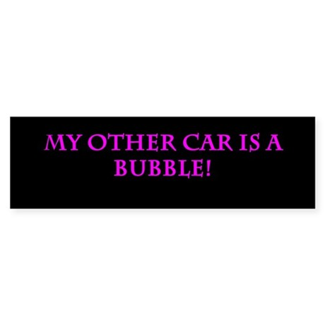Other Car Is A Bubble Sticker (Bumper)
