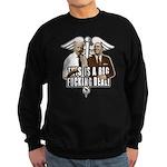This is a big fucking deal Sweatshirt (dark)