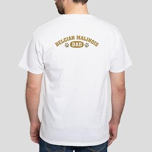 Belgian Malinois Dad White T-Shirt