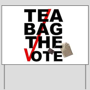 Tea Bag The Vote Yard Sign
