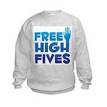 Free High Fives Kids Sweatshirt