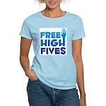 Free High Fives Women's Light T-Shirt