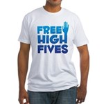 Free High Fives Fitted T-Shirt