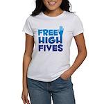 Free High Fives Women's T-Shirt