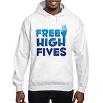 Free High Fives Hooded Sweatshirt