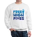 Free High Fives Sweatshirt