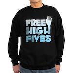 Free High Fives Sweatshirt (dark)