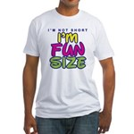 I'm Fun Size Fitted T-Shirt