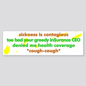 Sickness is contagious - Sticker (Bumper)