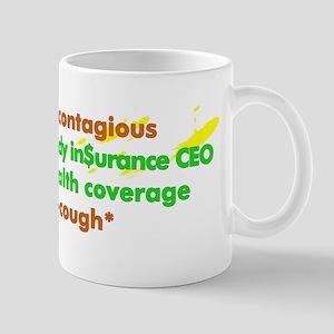 Sickness is contagious - Mug
