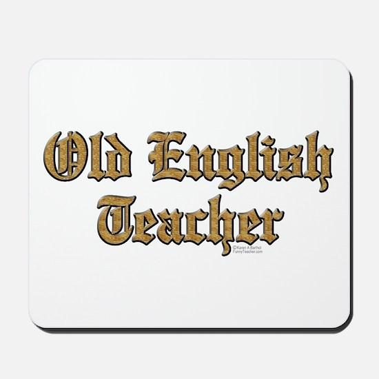 Old English Teacher Mousepad