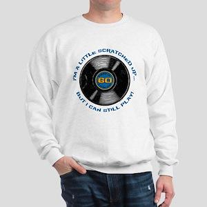 Scratched Record 60th Birthday Sweatshirt
