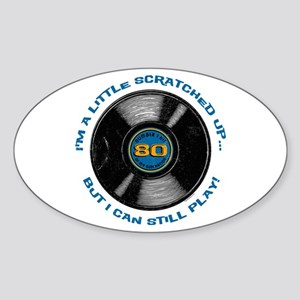 Scratched Record 80th Birthday Sticker (Oval)