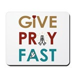 Give Pray Fast Mousepad