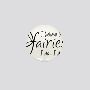 I believe in fairies Mini Button