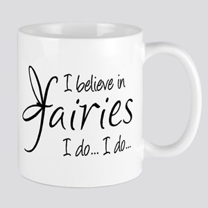 I believe in fairies Mug