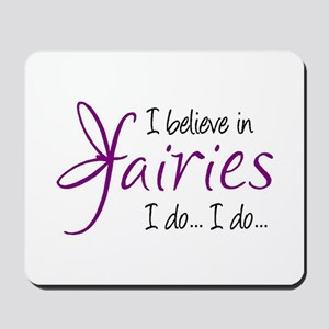 i believe in fairies color Mousepad
