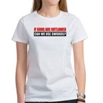 Can We Use Swords? Women's T-Shirt