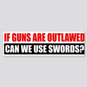 Can We Use Swords? Sticker (Bumper)