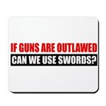 Can We Use Swords? Mousepad