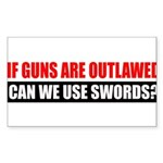 Can We Use Swords? Sticker (Rectangle 10 pk)