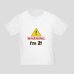 Warning I'm 2 Toddler T-Shirt