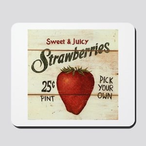Pick Your Own Strawberries Mousepad