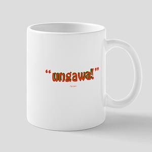 """""""ungawa!"""" Mug"""